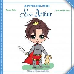Appelez-moi Sire Arthur