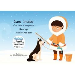 Les Inuits, c'est facile à...