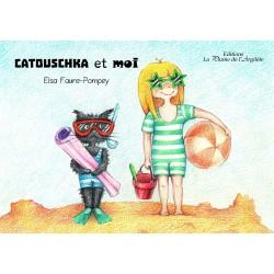 Catouschka et moi