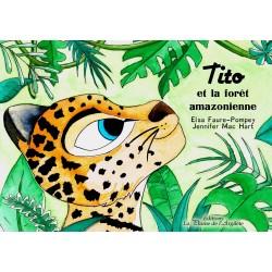 Tito et la forêt amazonienne
