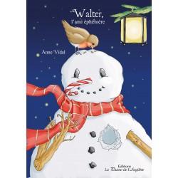 Walter, l'ami éphémère