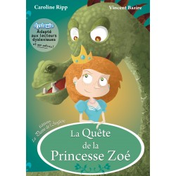 La quête de la Princesse Zoé