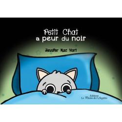 Petit Chat a peur du noir -...