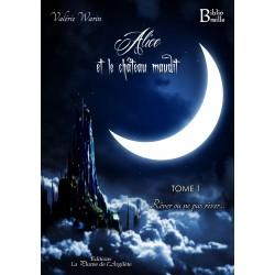 Alice et le château maudit...