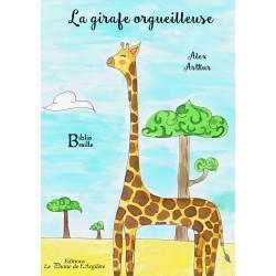 La girafe orgueilleuse -...